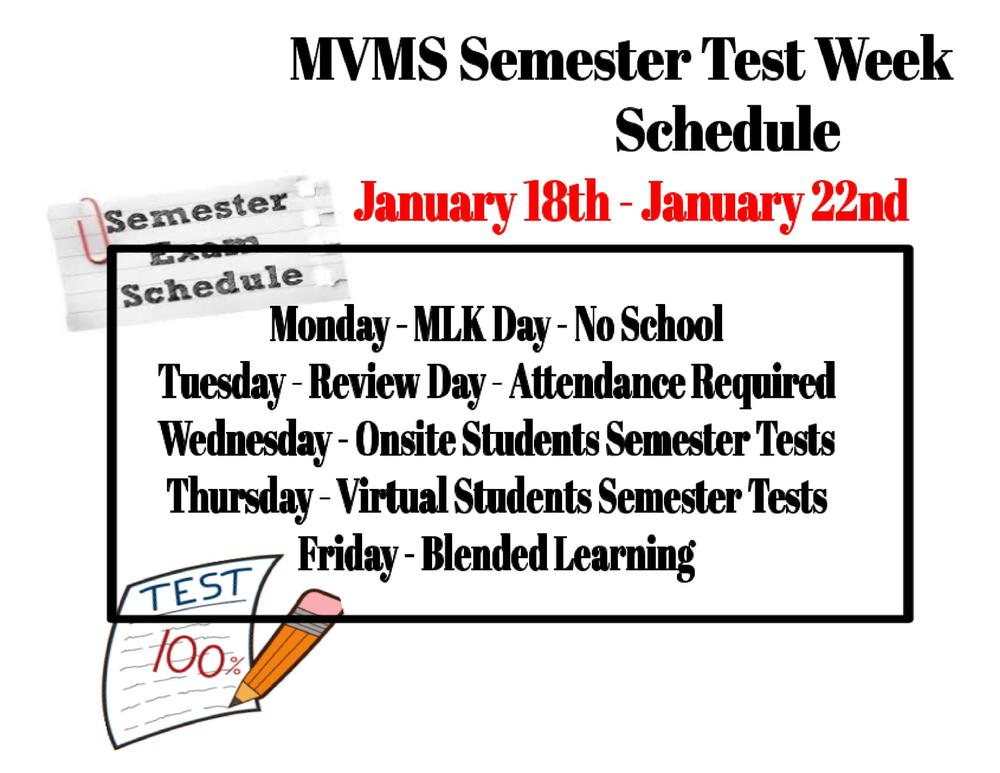 MVMS...Semester Test Week Schedule