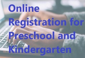 Kindergarten and Preschool Online Registration